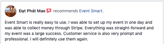 I was able to set up my event in one day and collect money through Stripe.