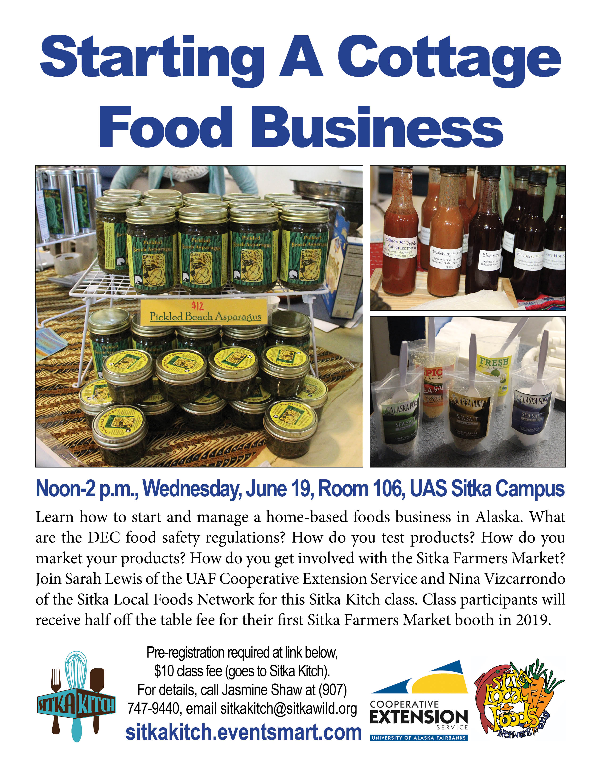 Sitka Kitch To Host Starting A Cottage Foods Business Class June 19 At Uas Sitka Campus Sitka Local Foods Network