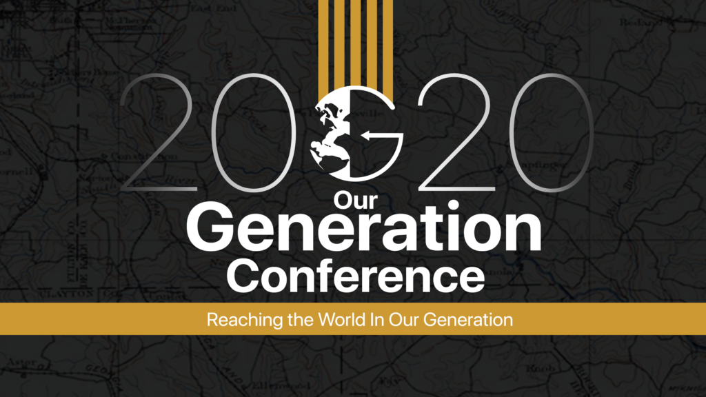 Our Generation Conference 2020 - Vision Baptist Missions Events